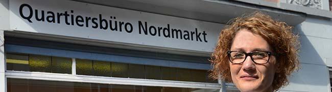Jana Heger ist neue Quartiersmanagerin für den Nordmarkt – Aber Zukunft des Quartiersmanagements ist ungewiss