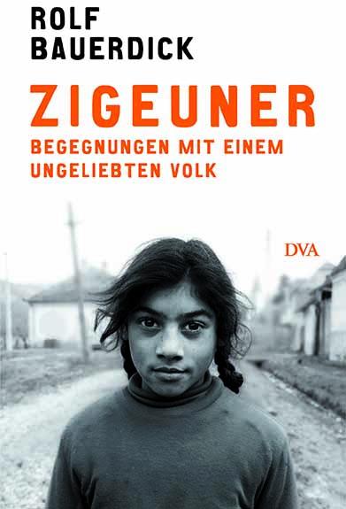 """Buch: """"Zigeuner: Begegnungen mit einem ungeliebten Volk"""""""