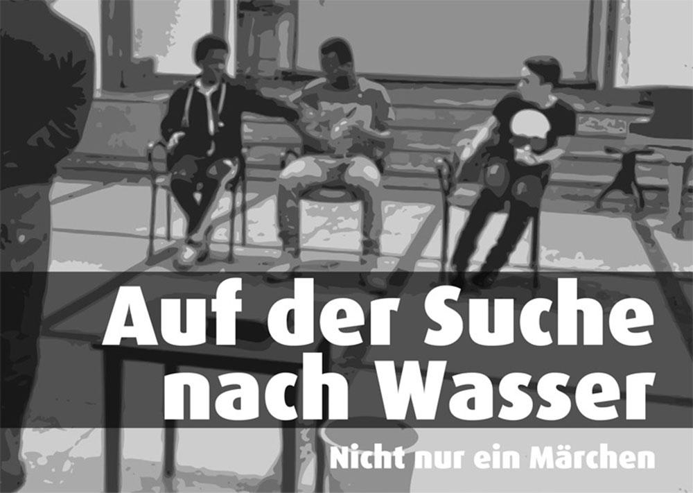 Theaterstück: Auf der Suche nach Wasser von Olek Witt, Borsig 11