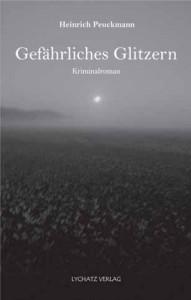 """""""Gefährliches Glitzern"""" heißt der neue Krimi von Heinrich Peuckmann."""