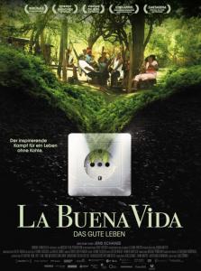 Filmplakat von La Buena Vida - Das gute Leben. Foto: Camino Filmverleih