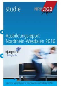 Ausbildungsreport NRW 2016 der DGB-Jugend