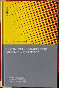 """Ab sofort in den Buchhandlungen zu haben: das Buch """"Dortmund - Sprachliche Vielfalt in der Stadt"""". Fotos: Joachim vom Brocke"""